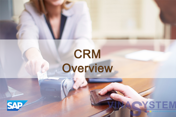 Customer Relationship Management in SAP Business One - CRM Overview