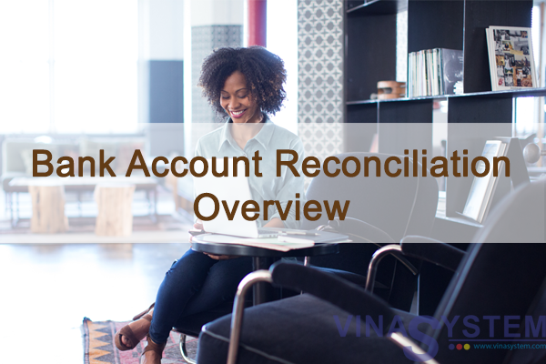 Bank Account Reconciliation - Overview