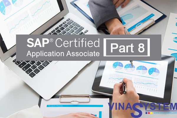 SAP Certified Application Associate - SAP Business One Release (Part 8)